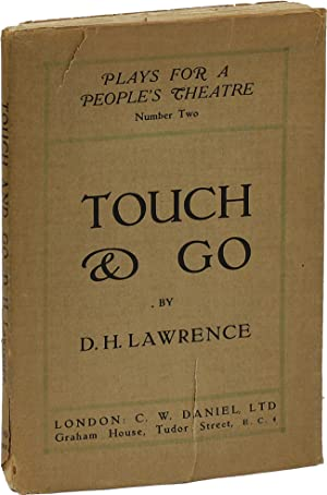 Touch and Go. A Play in Three Acts