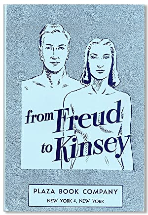 Sex Studies from Freud to Kinsey: KEATING, Walter S.