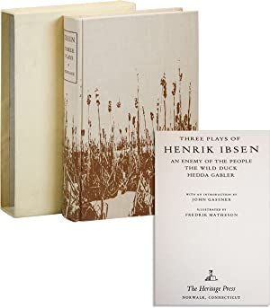 Three Plays of Henrik Ibsen: An Enemy of the People, The Wild Duck, Hedda Gabler