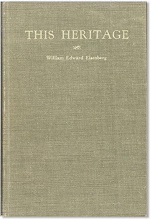 This Heritage. The Story of Lutheran Beginnings: EISENBERG, William Edward