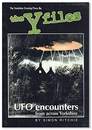 The Y Files: UFO Encounters from Across Yorkshire [Cover title]