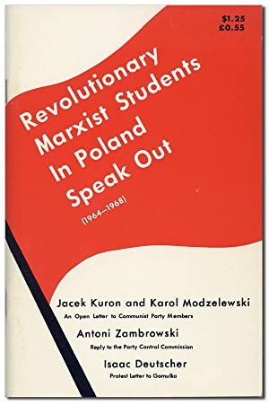 Revolutionary Marxist Students in Poland Speak Out (1965-1968)