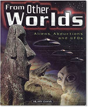 From Other Worlds: Aliens, Abductions and UFOs