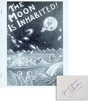 The Moon Is Inhabited! [Inscribed & Signed]