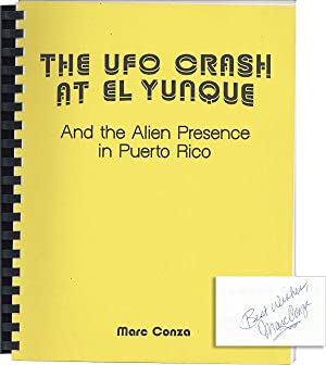 The UFO Crash at El Yunque and the Alien Presence in Puerto Rico [Inscribed & Signed]