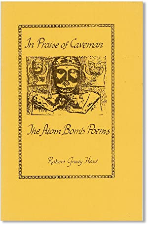 In Praise of Caveman: The Atom Bomb Poems [Samisdat, Vol. 40, no. 1]