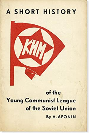 A Short History of the Young Communist League of the Soviet Union