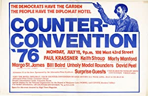 Democrats Have the Garden - The People Have the Diplomat Hotel. Counter-convention '76