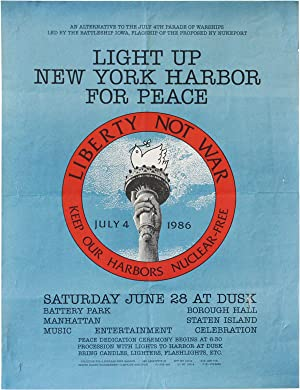 Poster: Light Up New York Harbor For Peace. Liberty Not War - Keep Our Harbors Nuclear-Free