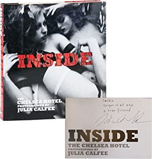 Inside: The Chelsea Hotel [Inscribed to Sondra Lee]