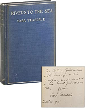Rivers to the Sea [Inscribed and Signed to Arthur Guiterman]