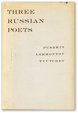 Three Russian Poets: Selections from Pushkin, Lermontov, and Tyutchev