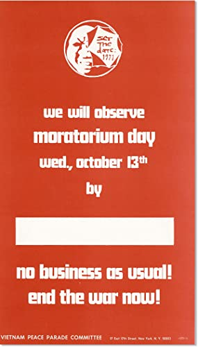 Poster: We Will Observe Moratorium Day - Wed., October 13th. No Business As Usual! End the War Now!