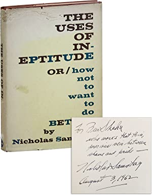 The Uses of Ineptitude, or How Not To Want To Do Better [Inscribed to Ben Shahn]
