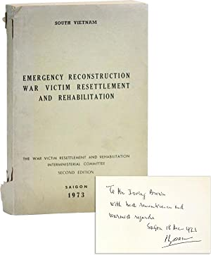 Emergency Reconstruction: War Victim Resettlement and Rehabilitation [Inscribed and Signed]