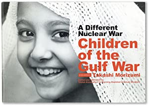 A Different Nuclear War. Children of the Gulf War