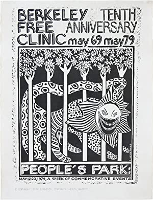[Poster] Berkeley Free Clinic / Tenth Anniversary May 69 May 79 / People's Park: May 12-20, 1979,...