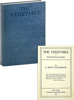 The Vegetable, or, From President to postman