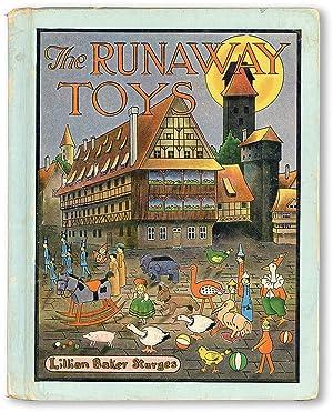 The Runaway Toys: STURGES, Lillian Baker