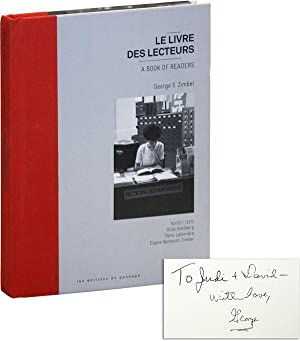 Le Livre des Lecteurs / A Book of Readers [Inscribed and Signed Twice by Zimbel]