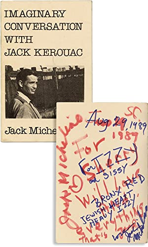 Imaginary Conversation With Jack Kerouac - Inscribed to Izzy Young
