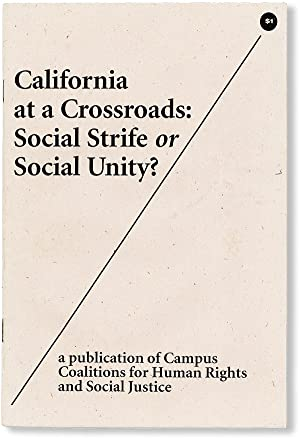 California at a Crossroads: Social Strife or Social Unity
