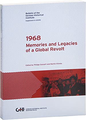 1968: Memories and Legacies of a Global Revolt. Bulletin of the German Historical Institute, Supp...