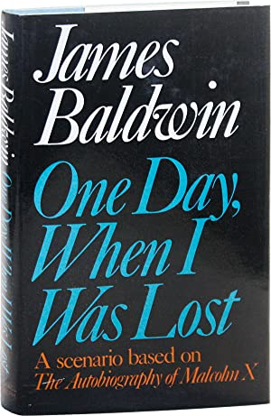 One Day, When I Was Lost: A Scenario Based on The Autobiography of Malcolm X.