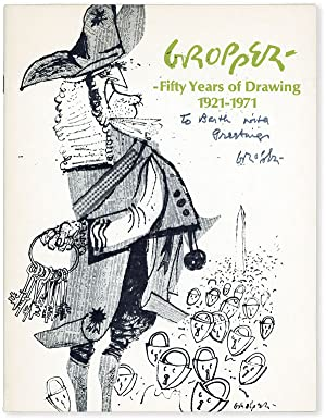 William Gropper: Fifty Years of Drawing, 1921-1971 [Inscribed]