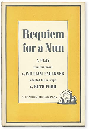 Requiem for a Nun: A Play