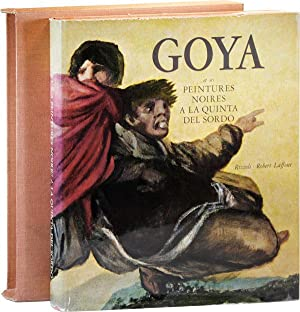 Goya et ses Peintures Noires a la: CANTON, Francisco Javier