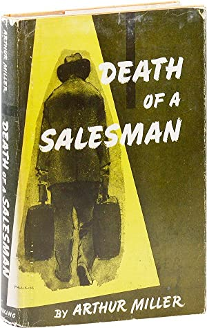 Death of A Salesman. Certain private conversations in two acts and a requiem