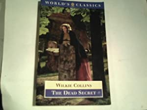 the dead secret.: collins, wilkie.