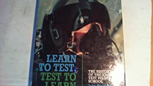 learn to test, test to learn: the history of the empire test piolets' school.