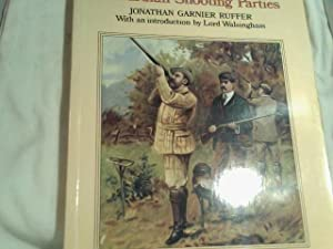 The Big Shots. Edwardian Shooting Parties: RUFFER John Garnier