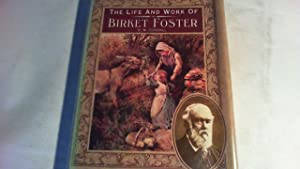 the life and works of birket foster.