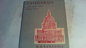 Cathedrals and How They Were Built