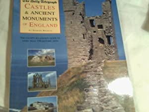 Castles and Ancient Monuments of England