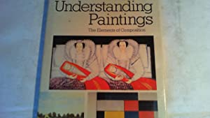 Understanding Paintings. The elements of composition,