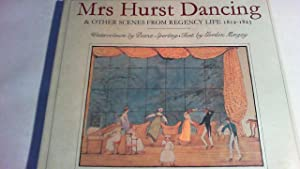 Mrs Hurst dancing, and other scenes from regency life