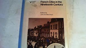 French Cities in the Nineteenth Century