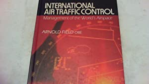 International Air Traffic Control. Management of the World's Airspace