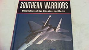 Southern Warriors. Defenders of the Mississippi Delta