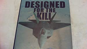 Designed for the Kill. The Jet fighter - Development and Experience