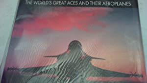 Fighter. The wrld's great aeroplanes and their aces