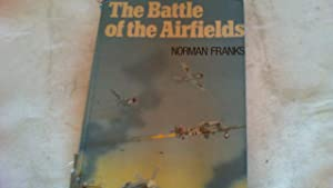 The Battle of the Airfields