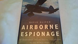 Airborne Espionage. International Special Duties Operations in the World Wars