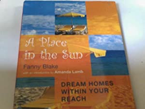A Place in the Sun: Dream Homes Within Your Reach