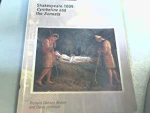 """Shakespeare 1609: """"Cymbeline"""" and """"the Sonnets"""": Richard Danson Brown;"""