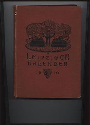 Leipziger Kalender 1910. Illustriertes Jahrbuch und Chronik.: Periodika - Merseburger,